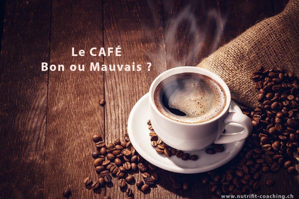 café bon ou mauvais ?